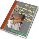 Amazing Weightloss and Health Tips