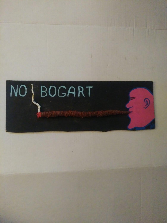 No Bogart Sign Outsider Folk Art 3D