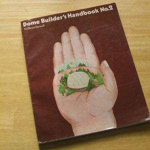 Dome Builder's Handbook #2 Geodesic Construction 1978