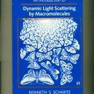 Dynamic Light Scattering by Macromolecules, Schmitz, 1990