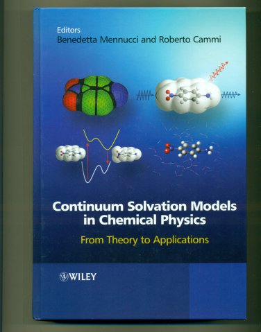 Continuum Solvation Models in Chemical Physics