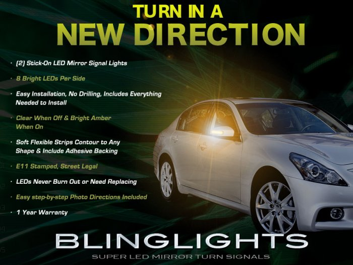 Infiniti G20 G25 G35 G37 LED Side Mirrors Turnsignals Turn Signals Signalers Lights Accent Lamps