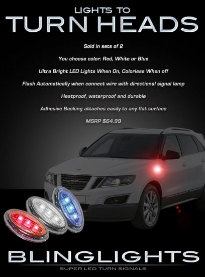 Saab 9-4X 94X LED Side Marker Turnsignals Turn Signals LEDs Signalers Accents Lights Blinkers Lamps