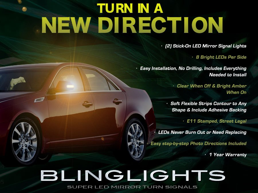 Cadillac CTS Side View Mirror LED Turnsignals LEDs Turn Signals Mirrors Signalers Lamps Lights