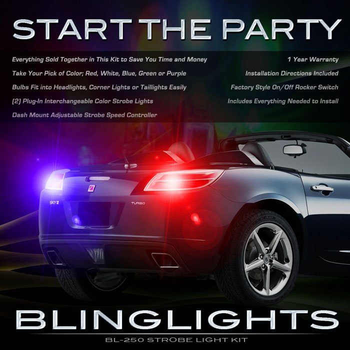 Saturn Sky Strobe Lights Kit for Taillamps Headlamps Taillights Headlights Tail Head Lamps Strobes