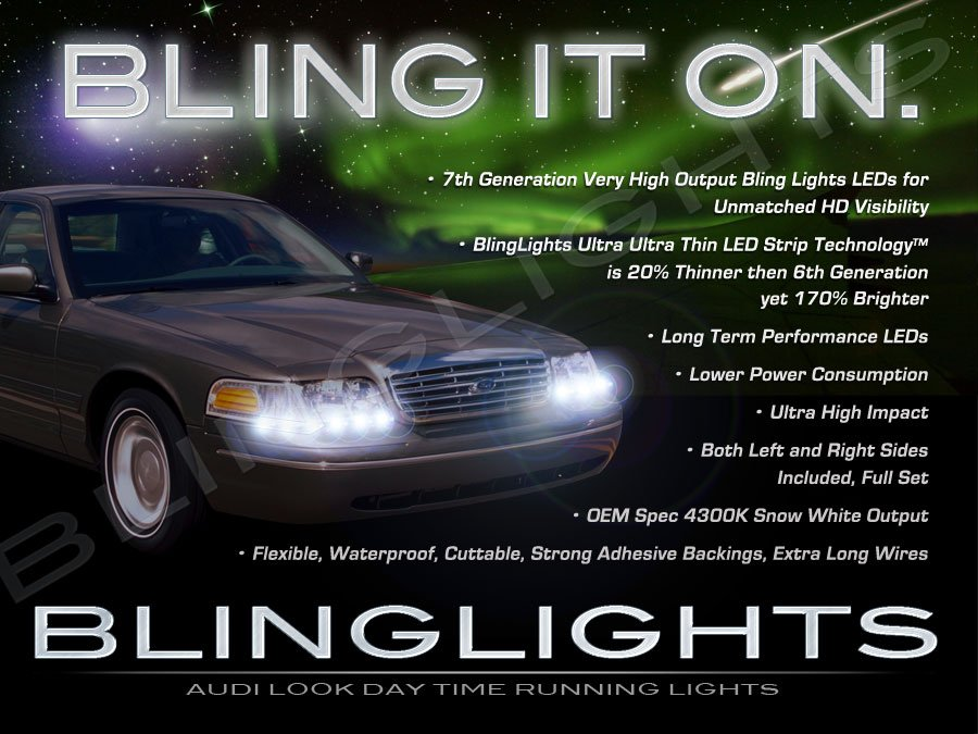 1998-2011 Ford Crown Victoria LED DRL Strips Headlamps Headlights Head Lamps Day Time Running Lights