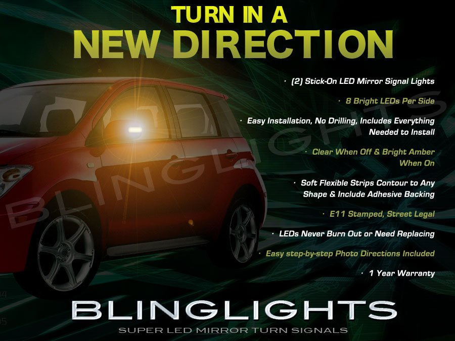 2004 2005 2006 Scion xA LED Side View Mirror Turnsignals Lights Turn Signals Mirrors Lamps Signalers