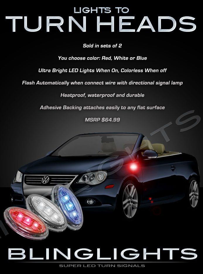 Volkswagen VW Eos LED Side Markers Turnsignals Accents Turn Signals Lights Marker Signalers Lamps