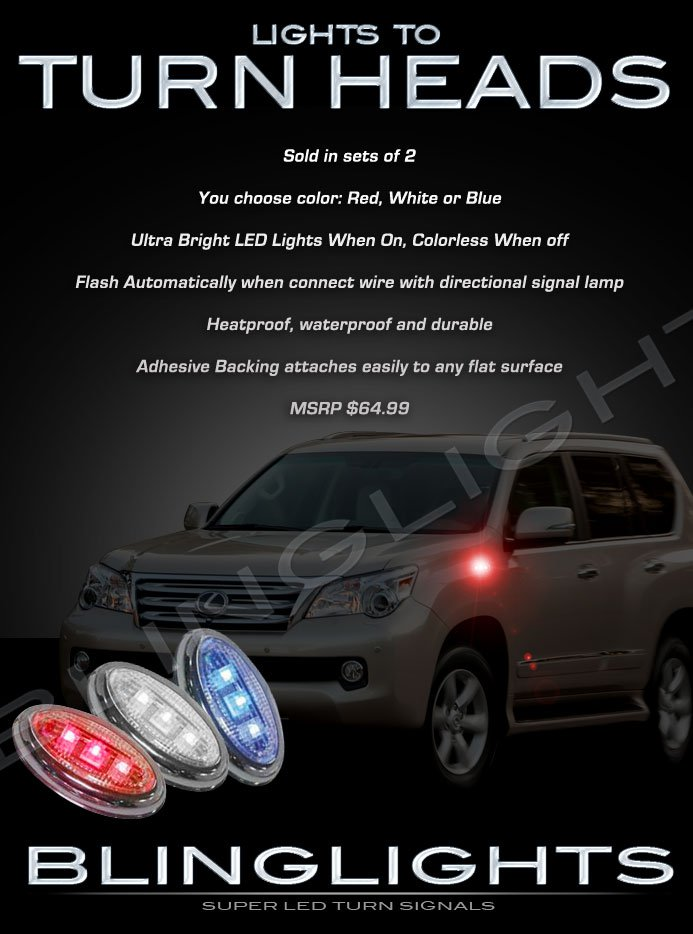 Lexus GX470 GX 470 Side LED Markers Turnsignals Lights Turn Signals Accents Signalers Lamps