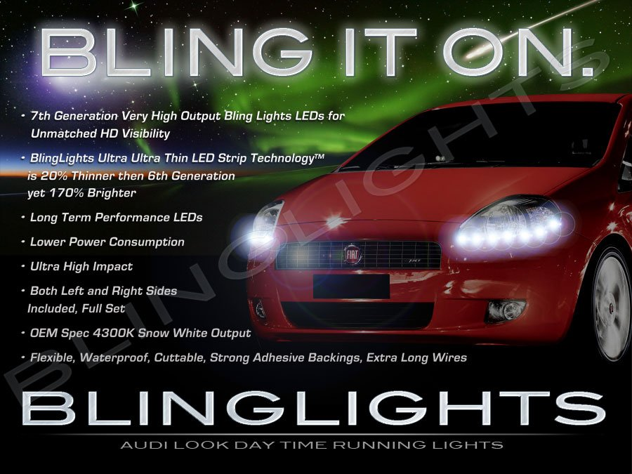 Fiat Grande Punto LED DRL Light Strips Headlamps Headlights Head Lamps Day Time Running Lights