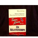 TEEN LOVE: ON RELATIONSHIPS By  KIMBERLY KIRBERGER