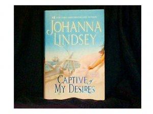 CAPTIVE OF MY DESIRES By #1 Bestseller Johanna Lindsey