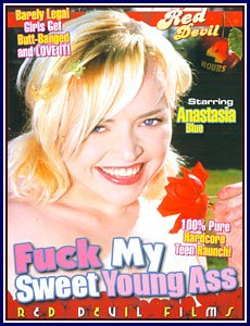 F*CK MY SWEET YOUNG ASS -- 4 HR ADULT MOVIE