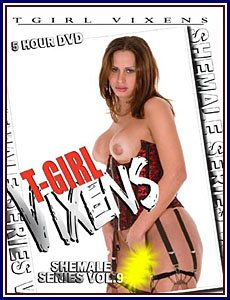 T-GIRL VIXENS VOL. 9 -- 5 HR ADULT MOVIE