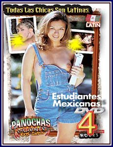 ESTUDIANTES MEXICANAS -- 4 HR ADULT MOVIE