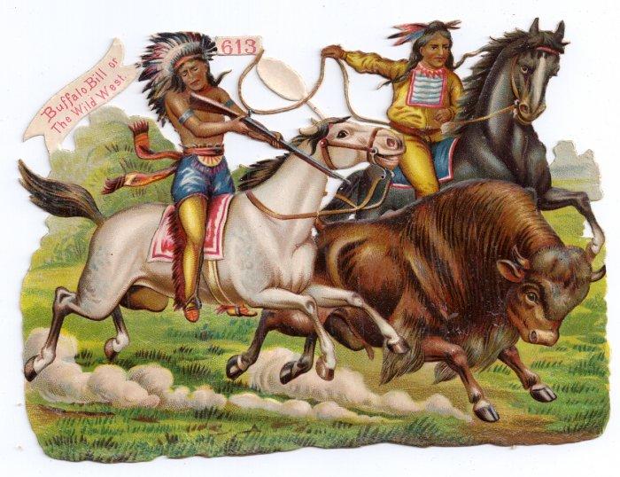 Buffalo Bill Wild West Victorian Die Cut German c 1880 Indians Buffalo Hunt