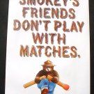 1970 Smokey Bear Poster Smokey's Friends Don't Play With Matches