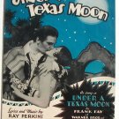 Under A Texas Moon Vintage Sheet Music 1929 Frank Fay