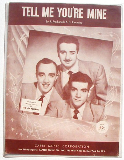 Tell Me You're Mine Vintage Sheet Music The Gaylords 1954
