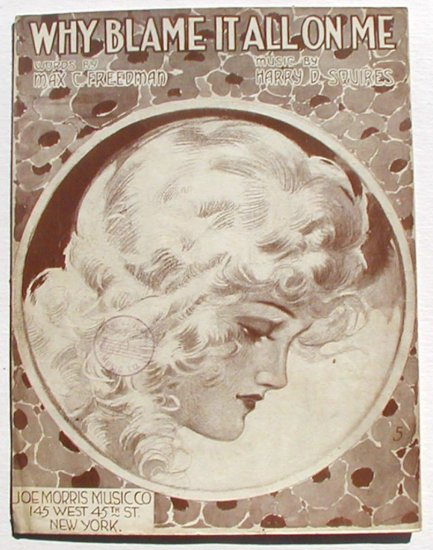 Why Blame It All On Me Vintage Sheet Music 1919