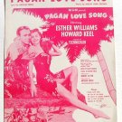 Pagan Love Song Vintage Sheet Music 1932 Esther Williams Howard Keel