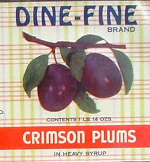 Dine-Fine Crimson Plums Can label San Francisco CA