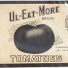 Vintage Can label Ul-Eat-More Tomatoes Can Label Wapakoneta OH