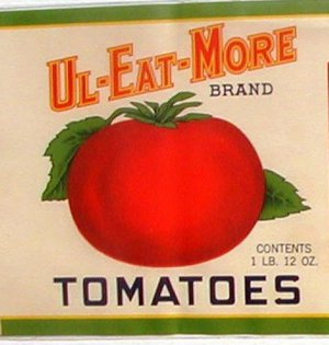 Vintage Can label Ul-Eat-More Tomatoes Wapakoneta OH