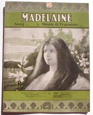 Madelaine 1903 Sheet Music Starmer Cover M. Truesdale