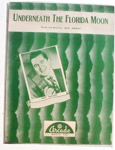Vintage Sheet Music Underneath The Florida Moon 1952 Mac Mcguire
