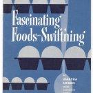 Swiftning Shortening Fascinating Foods Swift'ning Booklet Cookbook Baking Recipes