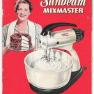 Sunbeam Mixmaster Illustrated 1950 Advertising Recipe Booklet Instructional Cookbook