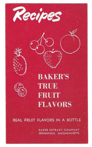 Bakers True Fruit Flavors Recipes Baker Extract Co Vintage Advertising Leaflet Trifold