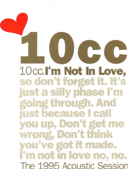 10cc I'M NOT IN LOVE 1995 Acoustic Session CD Single