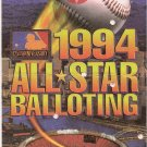 1994 Baseball Official All-Star Ballot Cal Ripken, Sammy Sosa, Gary Sheffield, Barry Bonds