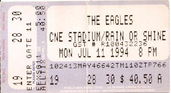 THE EAGLES Ticket Stub July 11, 1994 CNE Stadium Toronto, Canada Concert
