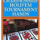 Championship Hold 'Em Tournament Hands - McEvoy /Cloutier