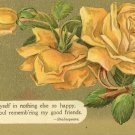 1909 c. Vintage Gold card with Yellow Roses