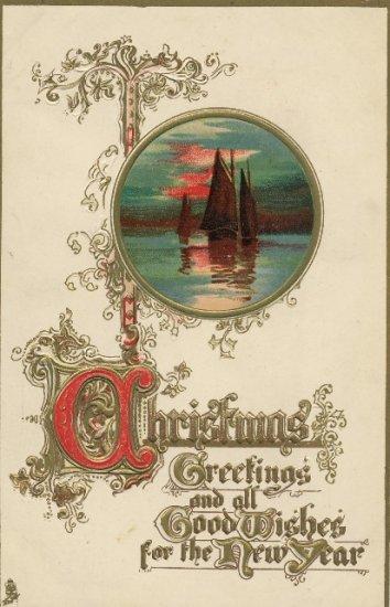 Tuck Embossed Christmas Postcard  Ornate Gilt Script  Vignette of Sailboats in the Sunset