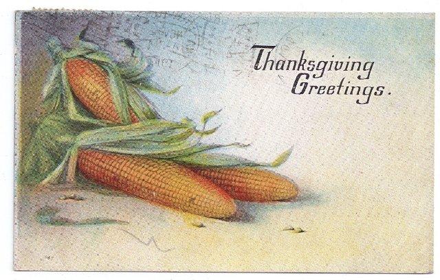 Ears of Corn Vintage Thanksgiving Postcard 1917