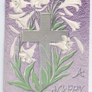 Lilies Silver Cross Embossed Vintage Easter Postcard