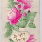Embossed Airbrushed Roses 1907 Vintage Birthday Postcard