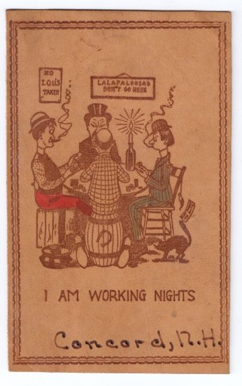 Vintage Leather Postcard Comic Concord NH I am Working Nights