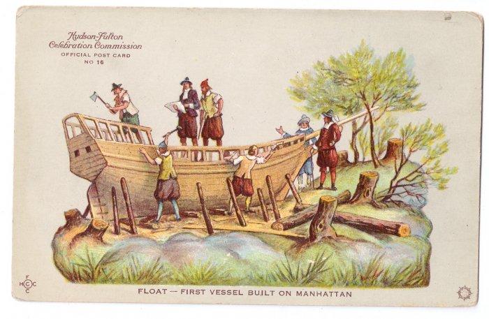 Hudson Fulton 1909 Float First Vessel Built on Manhattan Official Card no. 16 Redfield