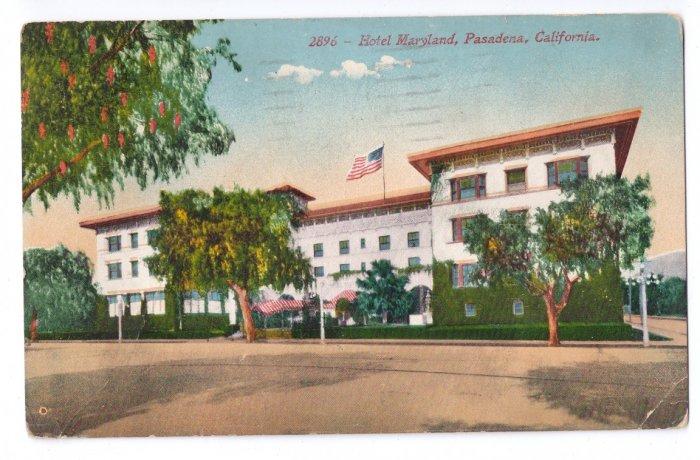 Hotel Maryland Pasadena CA 1924 Howard Mitchell Postcard
