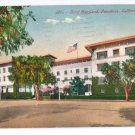 Hotel Maryland Pasadena CA 1924 Howard Mitchell Postcard