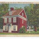 PA Philadelphia Letitia Street House Fairmount Park Vintage Linen Postcard