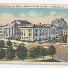 PA Philadelphia Franklin Museum Board of Education Vintage Linen Postcard