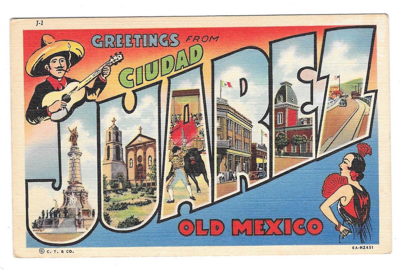 Mexico Juarez large Letter Vtg Linen Postcard ca 1946