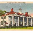 Mount Vernon Washington's Mansion VA Vintage 1947 Linen Postcard